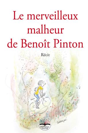 Le merveilleux malheur de Benoît Pinton